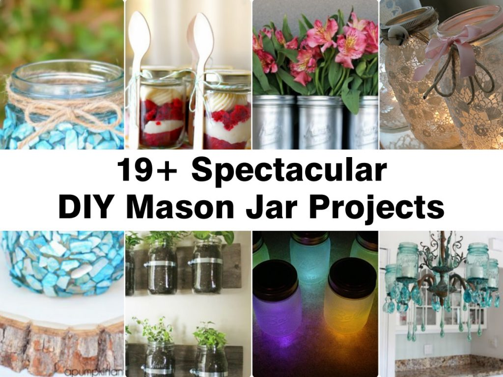 19 spectacular diy mason jar projects