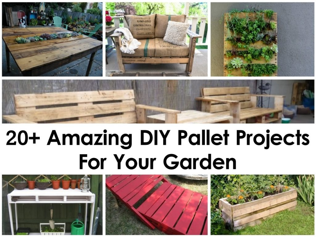 20 amazing diy pallet projects for your garden for Pallet ideas