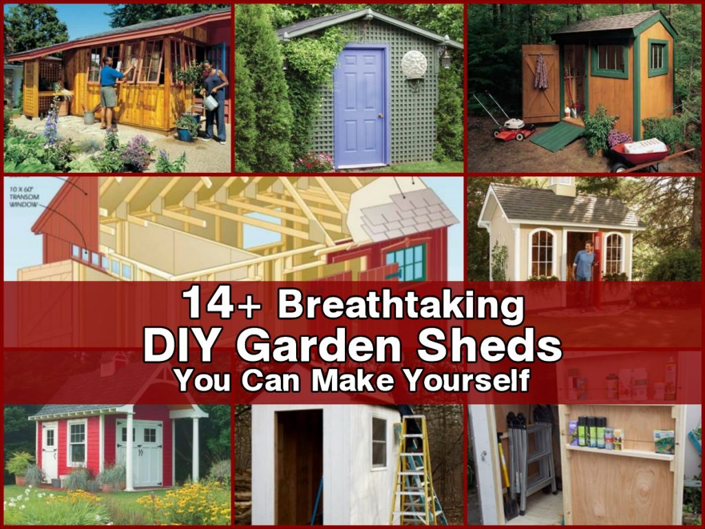 14 breathtaking diy garden sheds you can make yourself for Diy garden shed