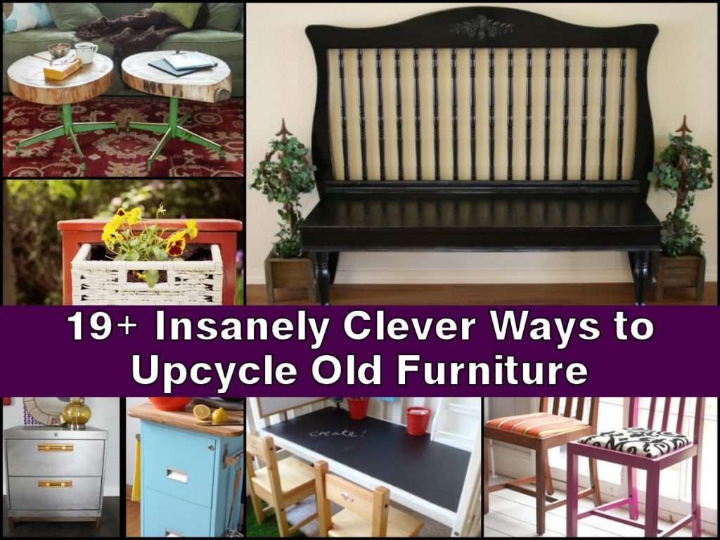 19 insanely clever ways to upcycle old furniture. Black Bedroom Furniture Sets. Home Design Ideas
