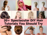 20+ Spectacular DIY Hair Tutorials You Should Try