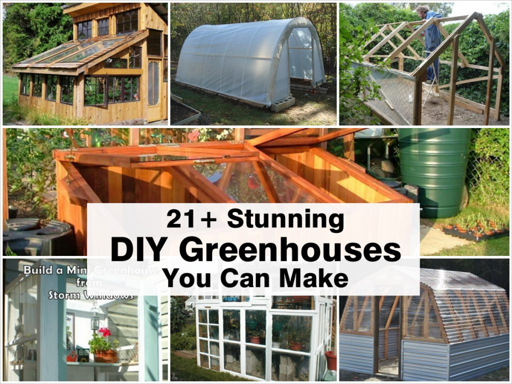 21 stunning diy greenhouses you can make for Diy home garden design